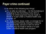 payer crime continued