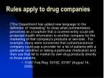 rules apply to drug companies