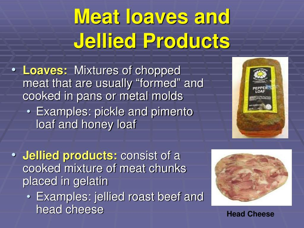 Meat loaves and