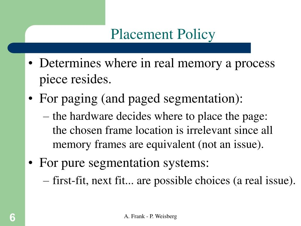 Placement Policy