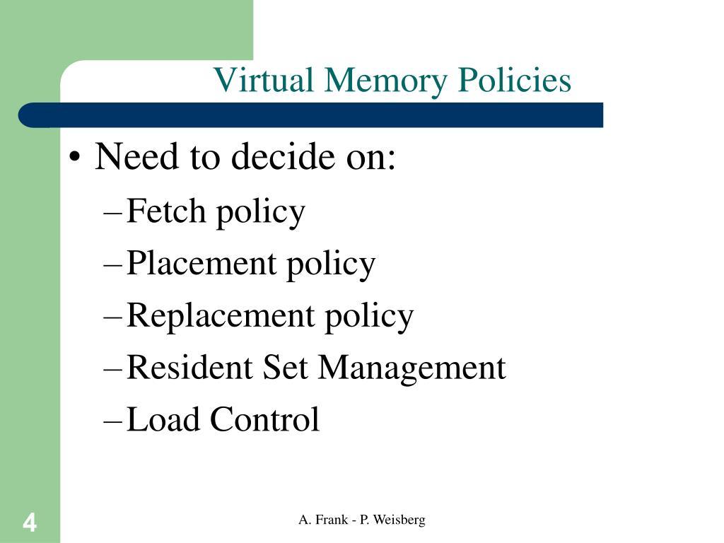 Virtual Memory Policies