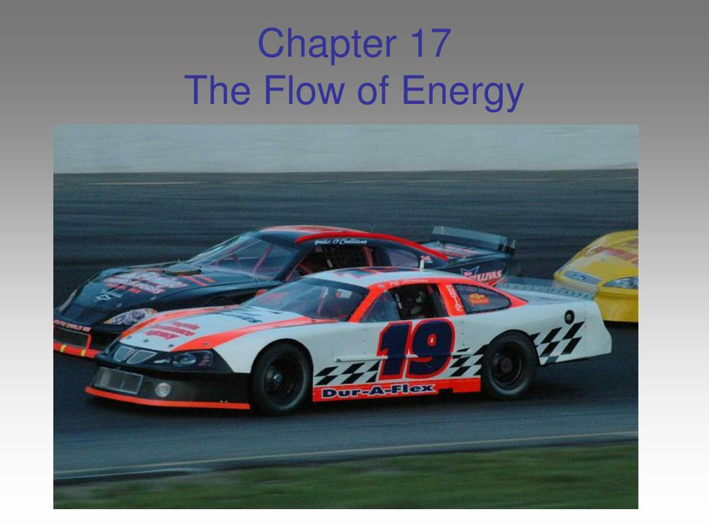 chapter 17 the flow of energy l.