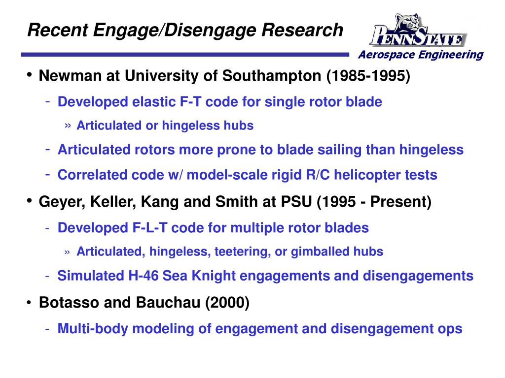 Recent Engage/Disengage Research