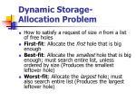 dynamic storage allocation problem