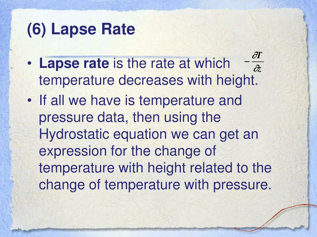 (6) Lapse Rate