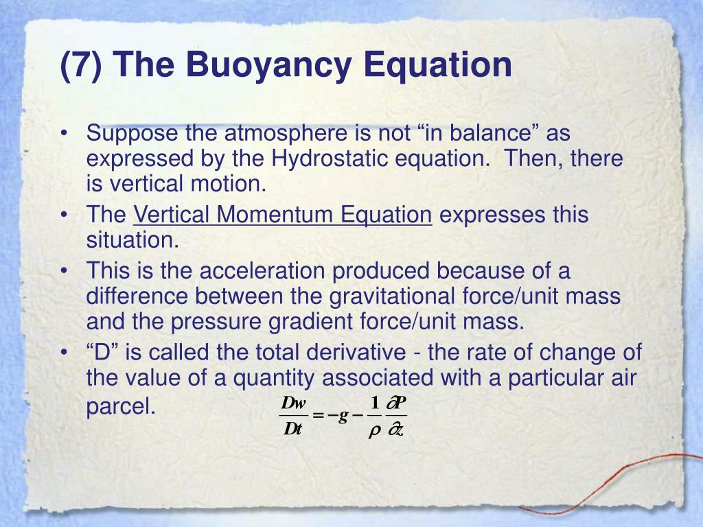 (7) The Buoyancy Equation