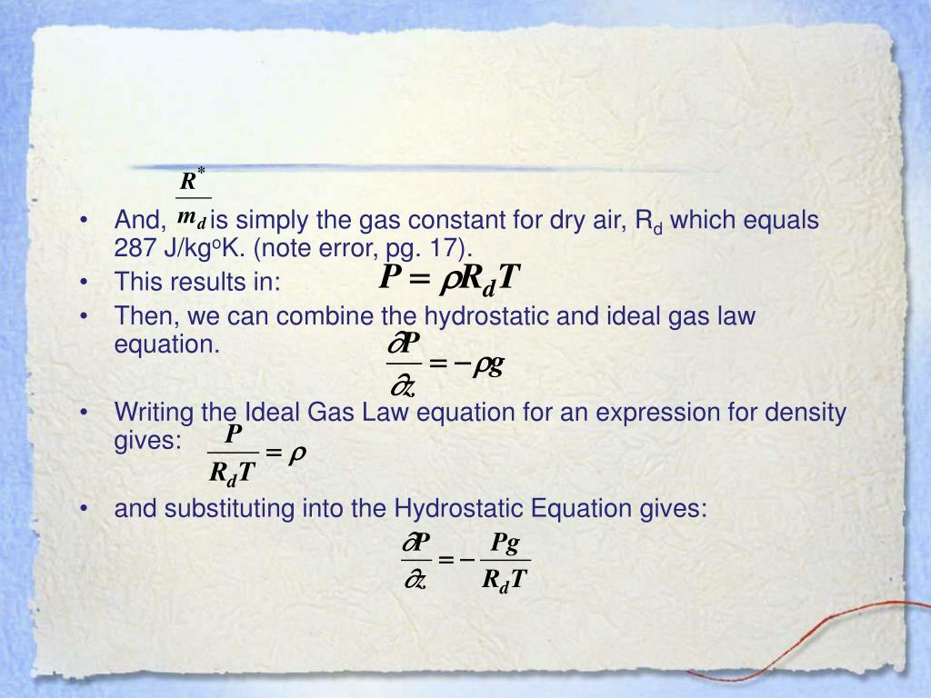 And,      is simply the gas constant for dry air, R