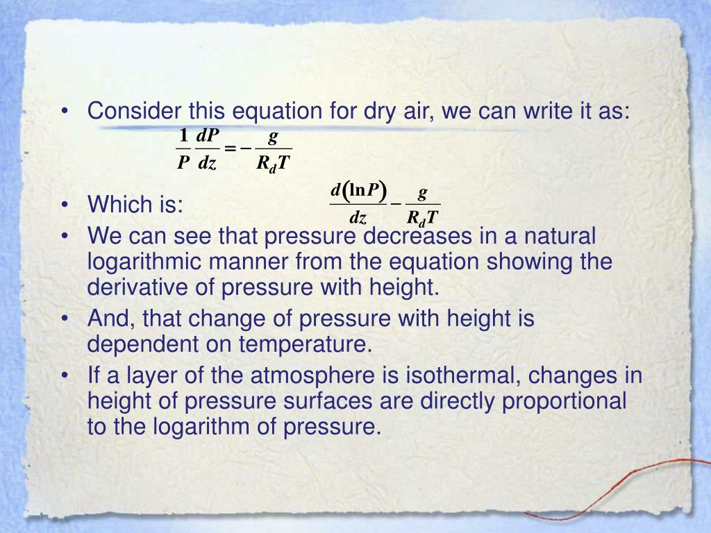 Consider this equation for dry air, we can write it as:
