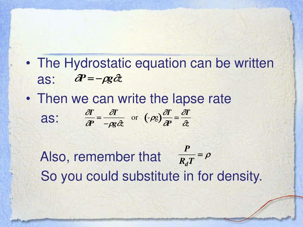 The Hydrostatic equation can be written as: