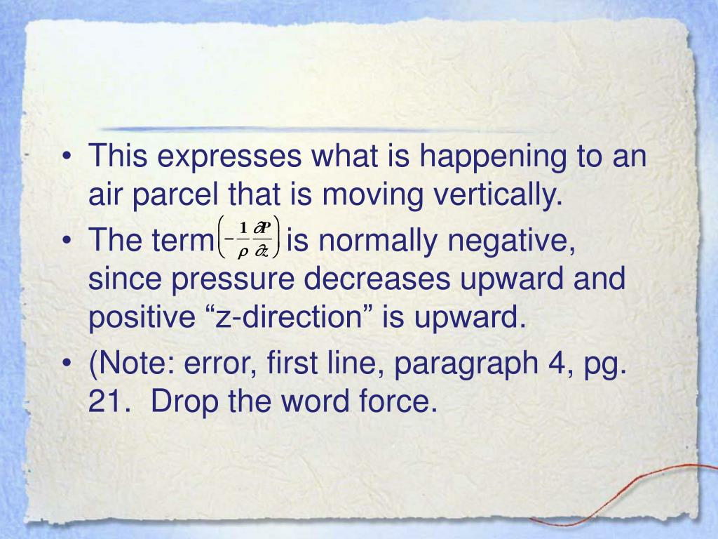This expresses what is happening to an air parcel that is moving vertically.