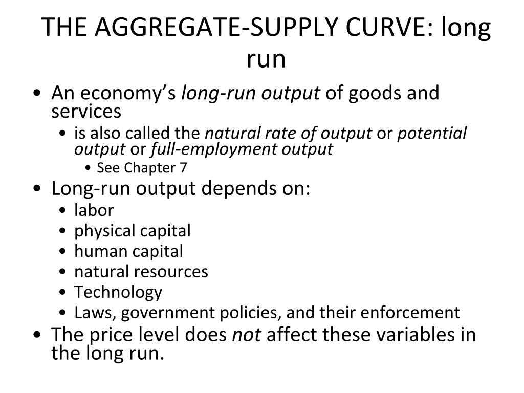 THE AGGREGATE-SUPPLY CURVE: long run