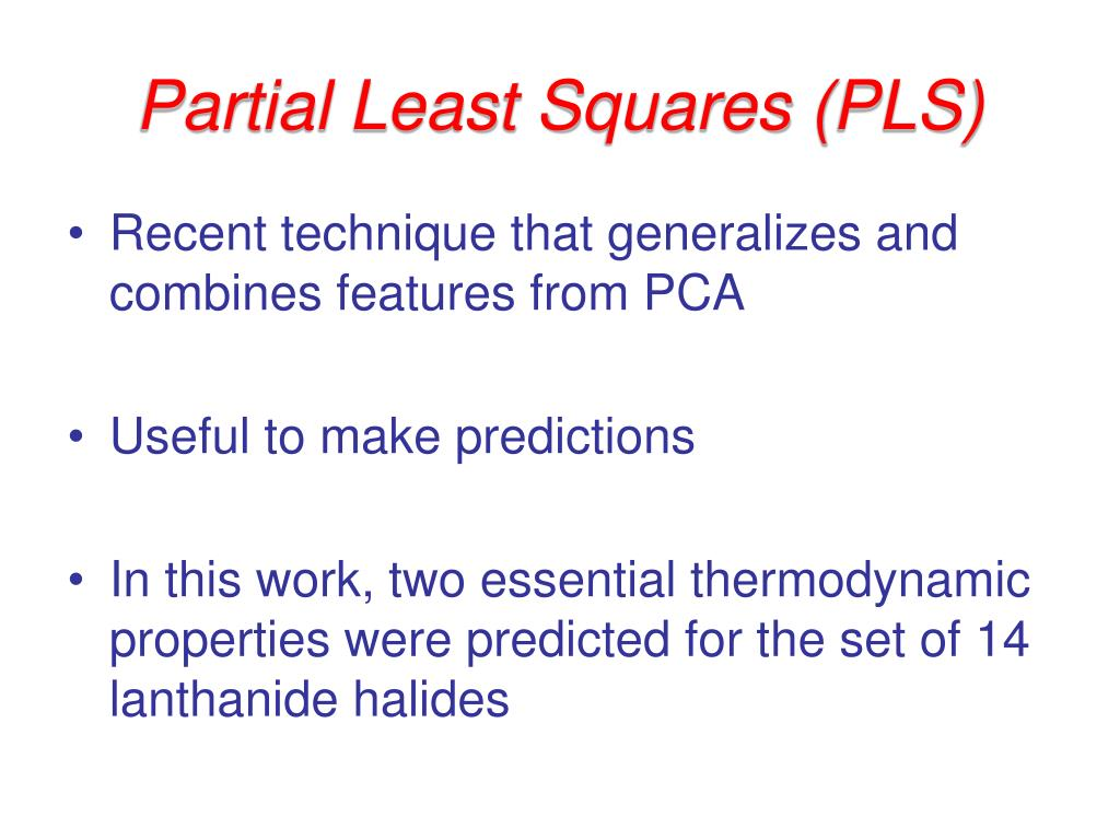 Partial Least Squares (PLS)