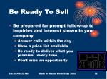 be ready to sell