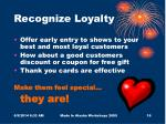 recognize loyalty