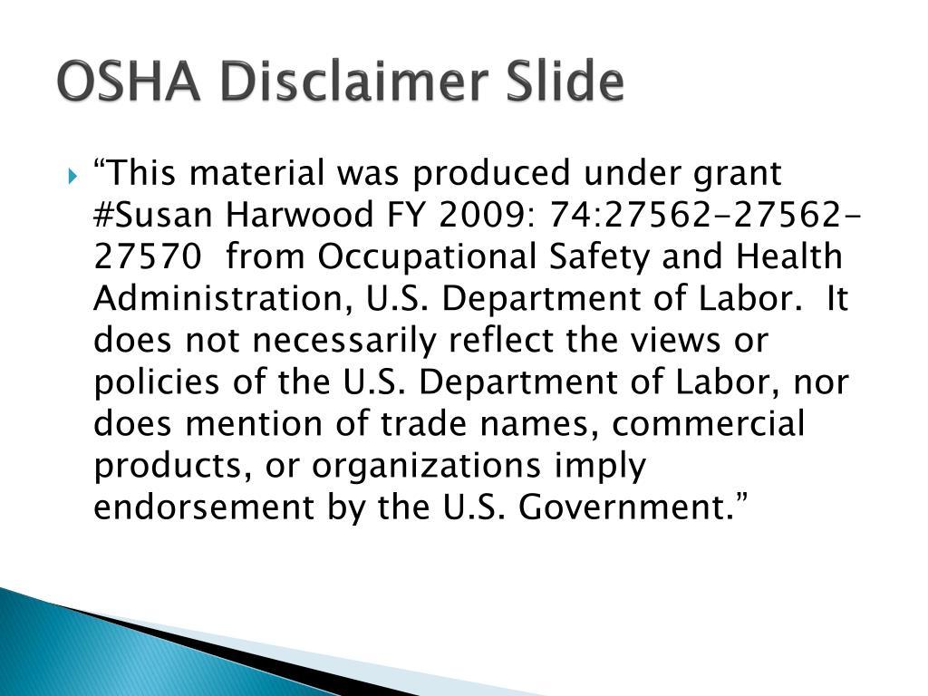 OSHA Disclaimer Slide
