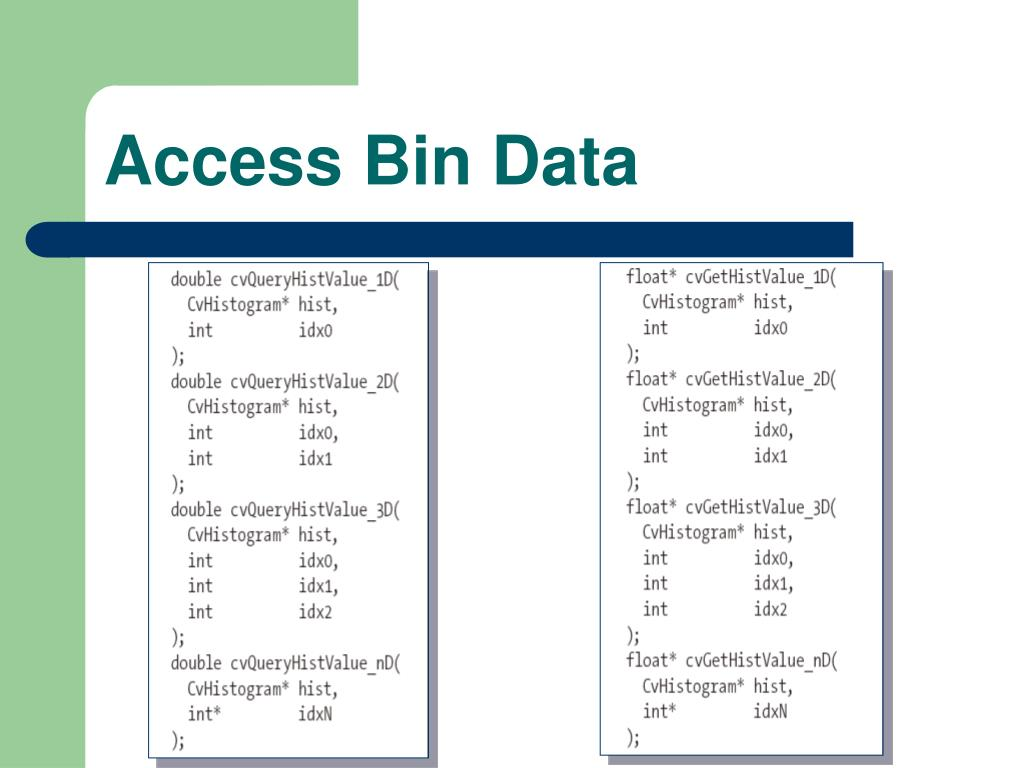 Access Bin Data