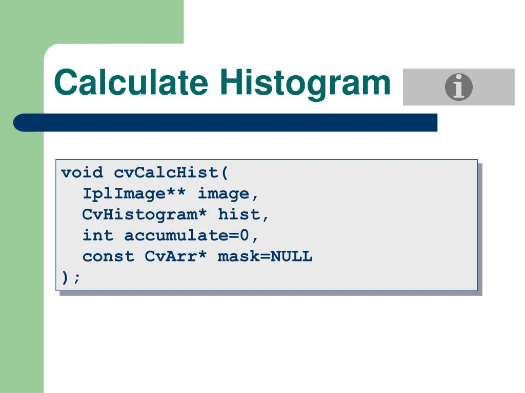 Calculate Histogram