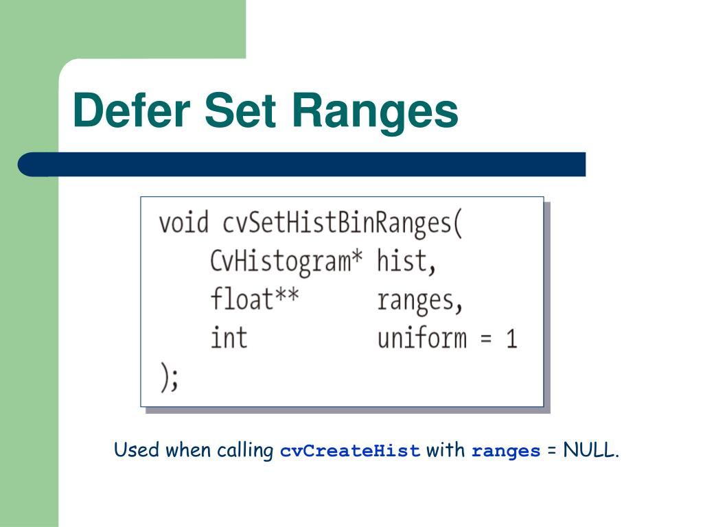 Defer Set Ranges
