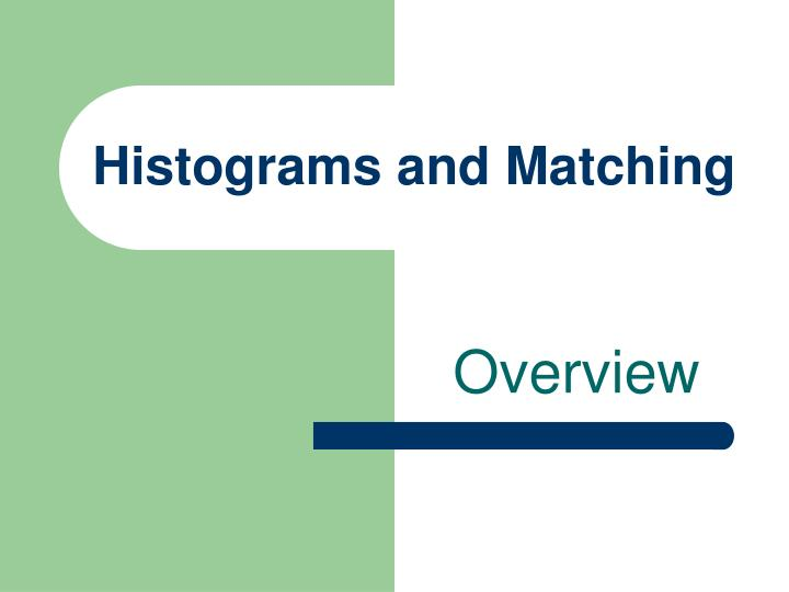Histograms and matching3