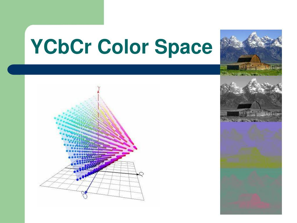 YCbCr Color Space