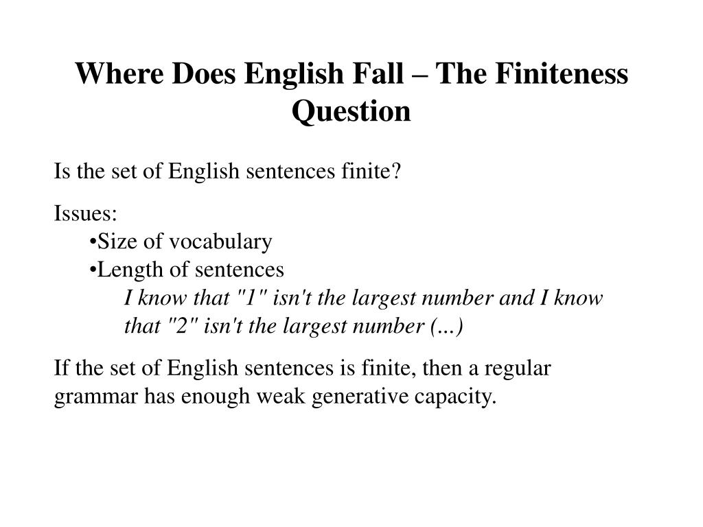 Where Does English Fall – The Finiteness Question