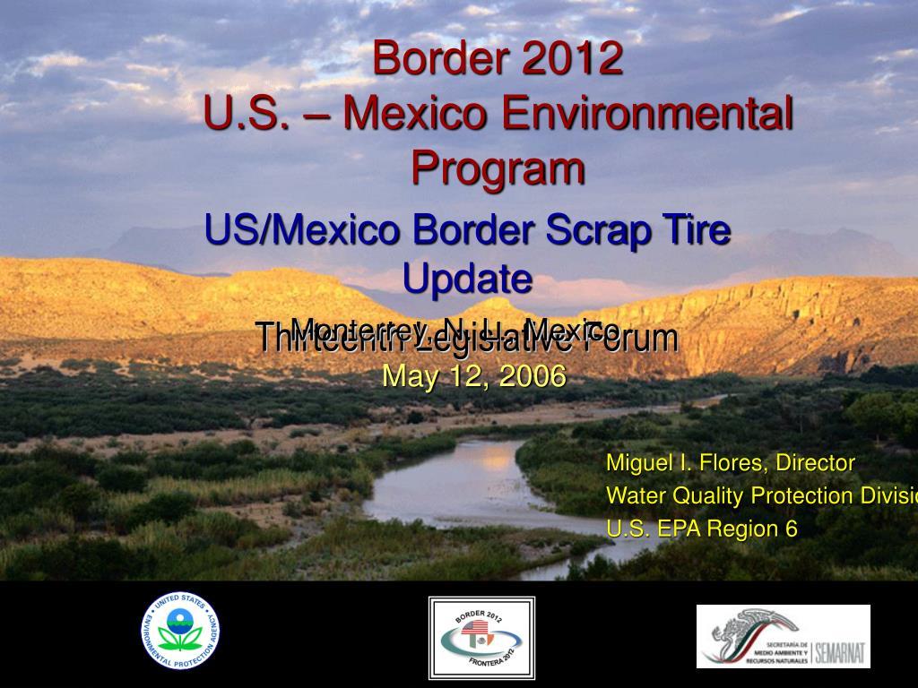 border 2012 u s mexico environmental program l.