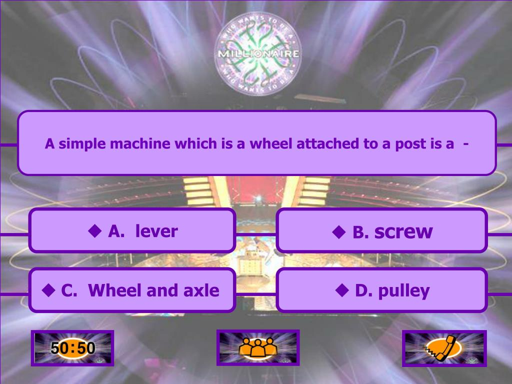 A simple machine which is a wheel attached to a post is a  -