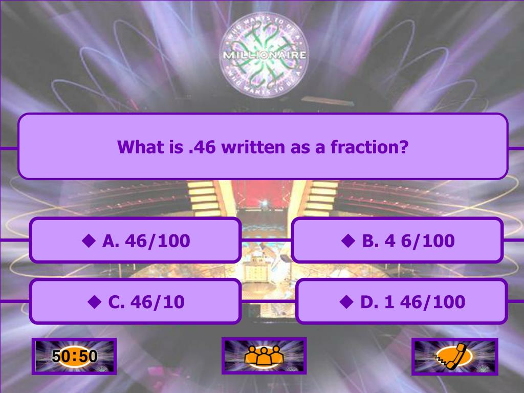 What is .46 written as a fraction?