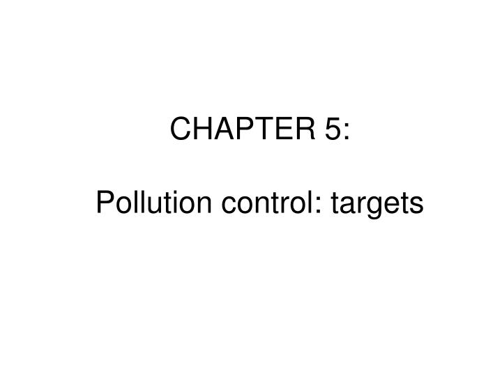 chapter 5 pollution control targets n.