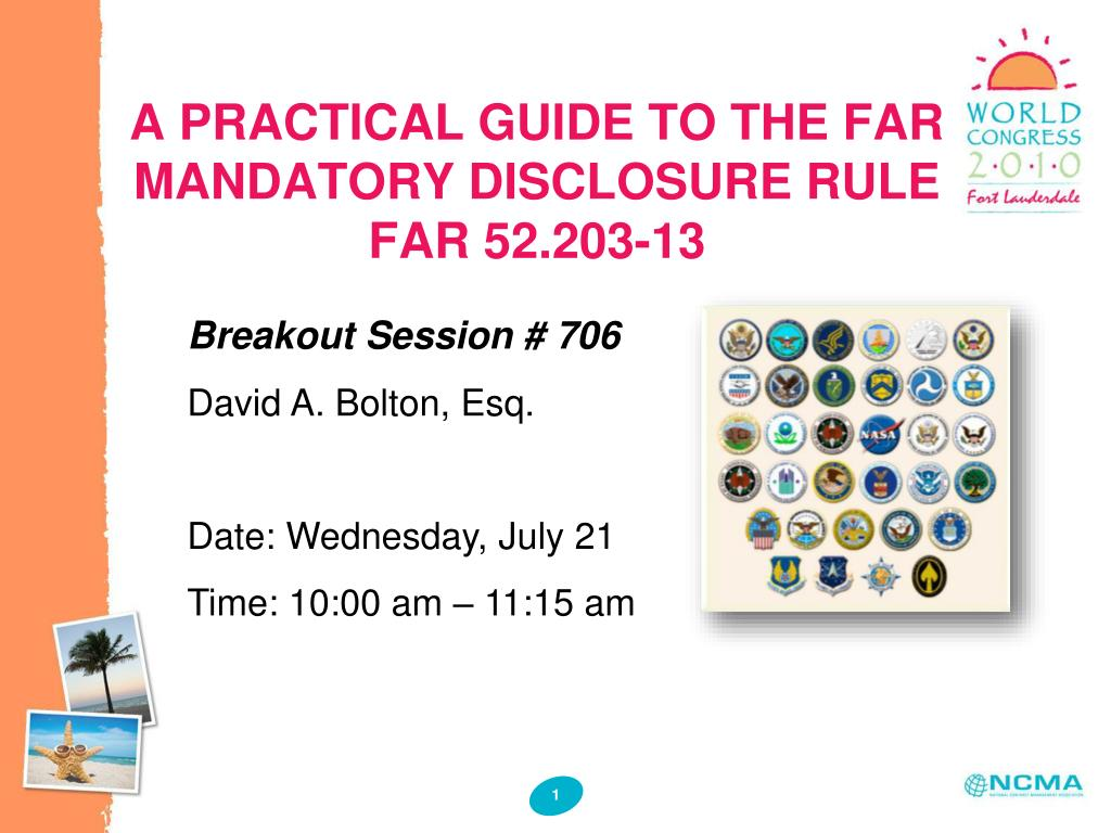 A PRACTICAL GUIDE TO THE FAR MANDATORY DISCLOSURE RULE