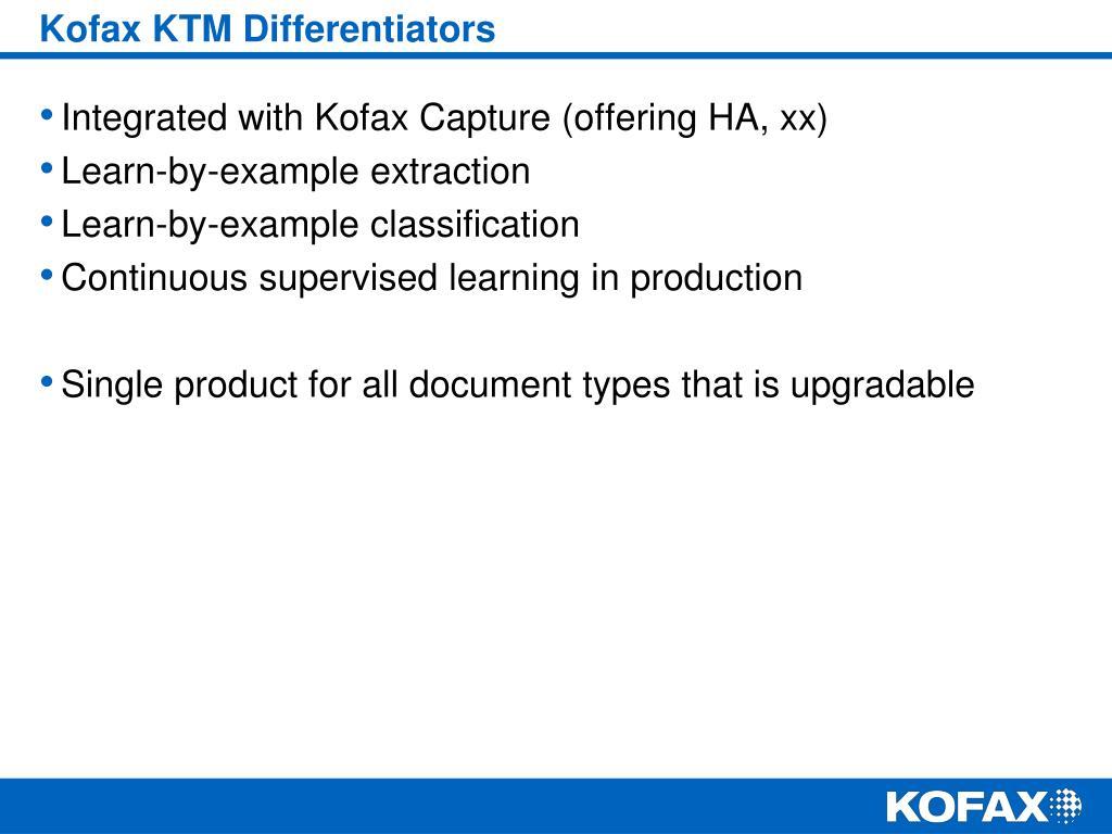 Kofax KTM Differentiators