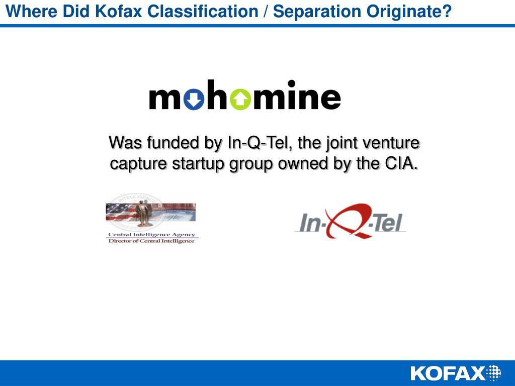 Where Did Kofax Classification / Separation Originate?