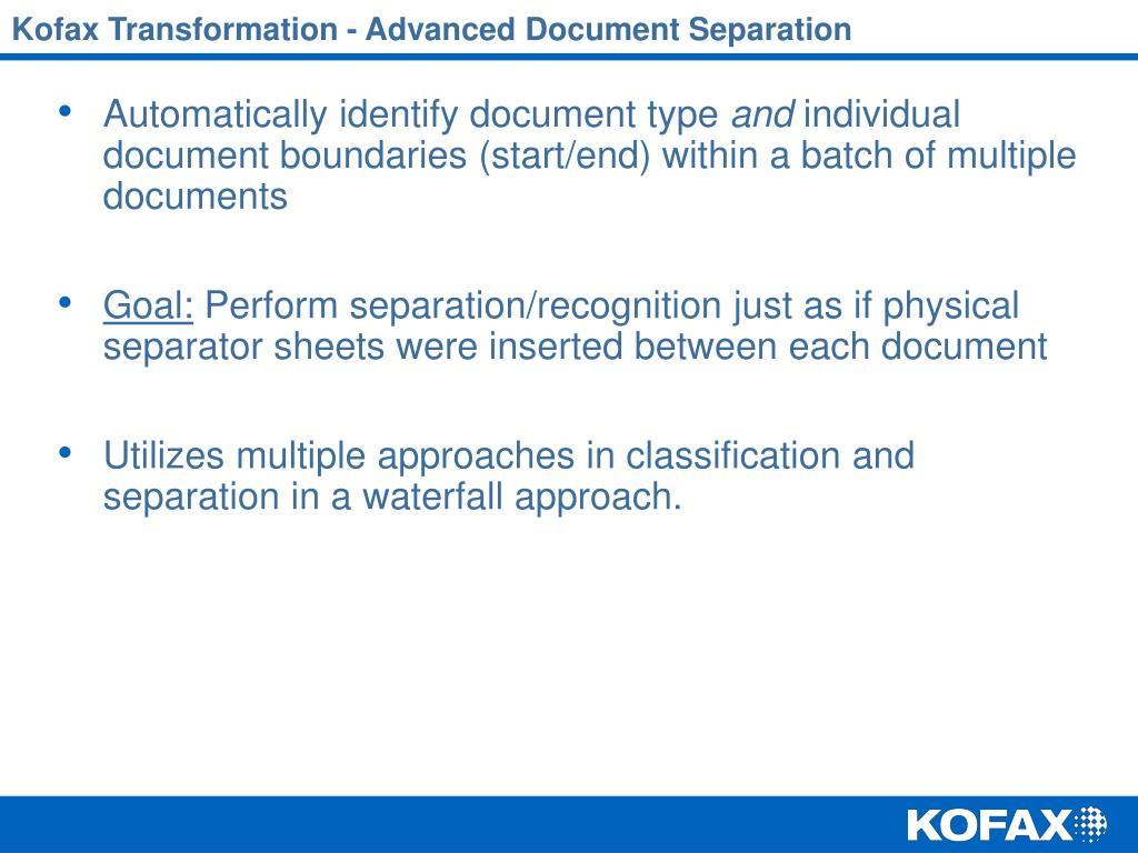 Kofax Transformation - Advanced Document Separation