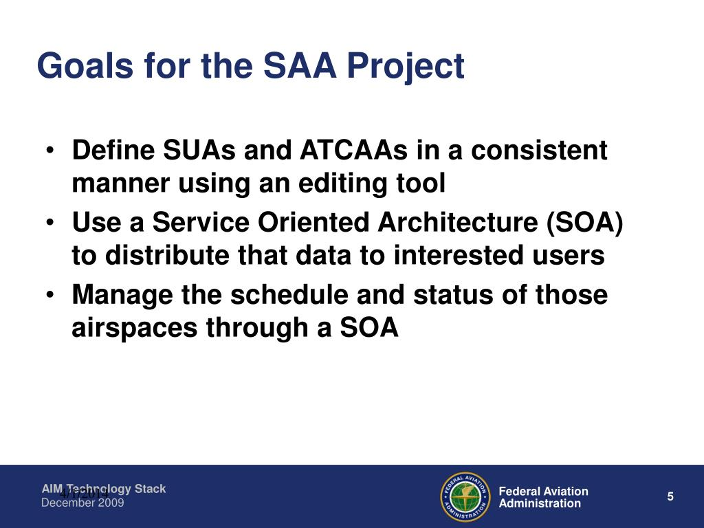 Goals for the SAA Project