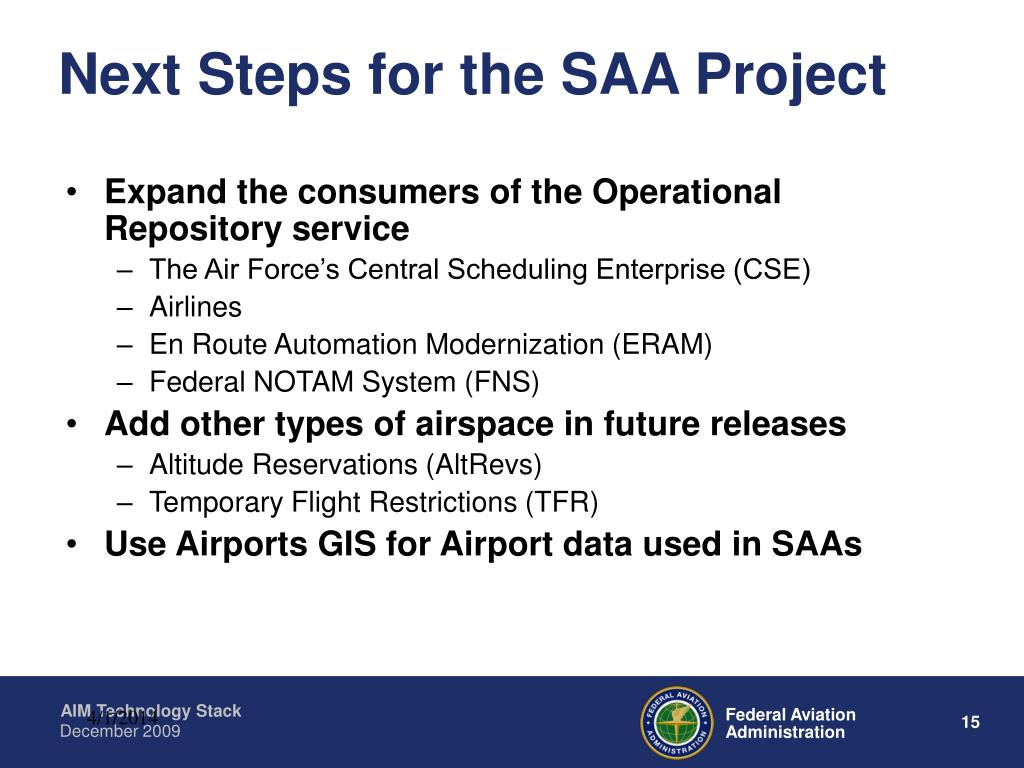 Next Steps for the SAA Project