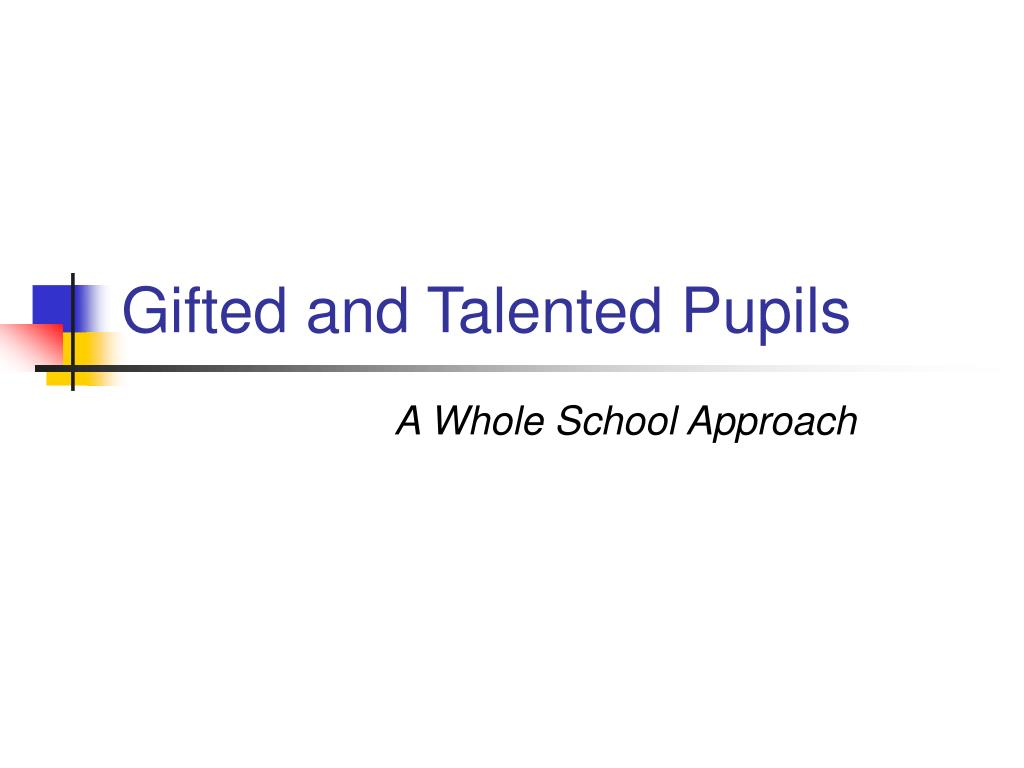 gifted and talented pupils