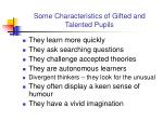 some characteristics of gifted and talented pupils