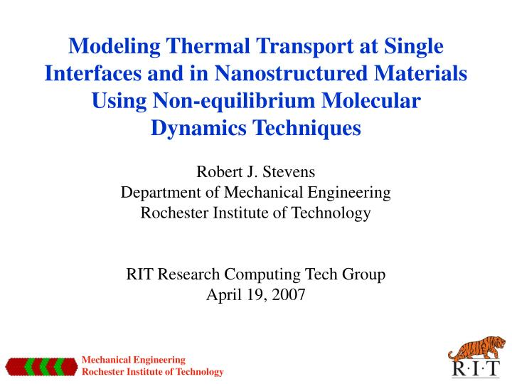 Modeling Thermal Transport at Single Interfaces and in Nanostructured Materials Using Non-equilibriu...