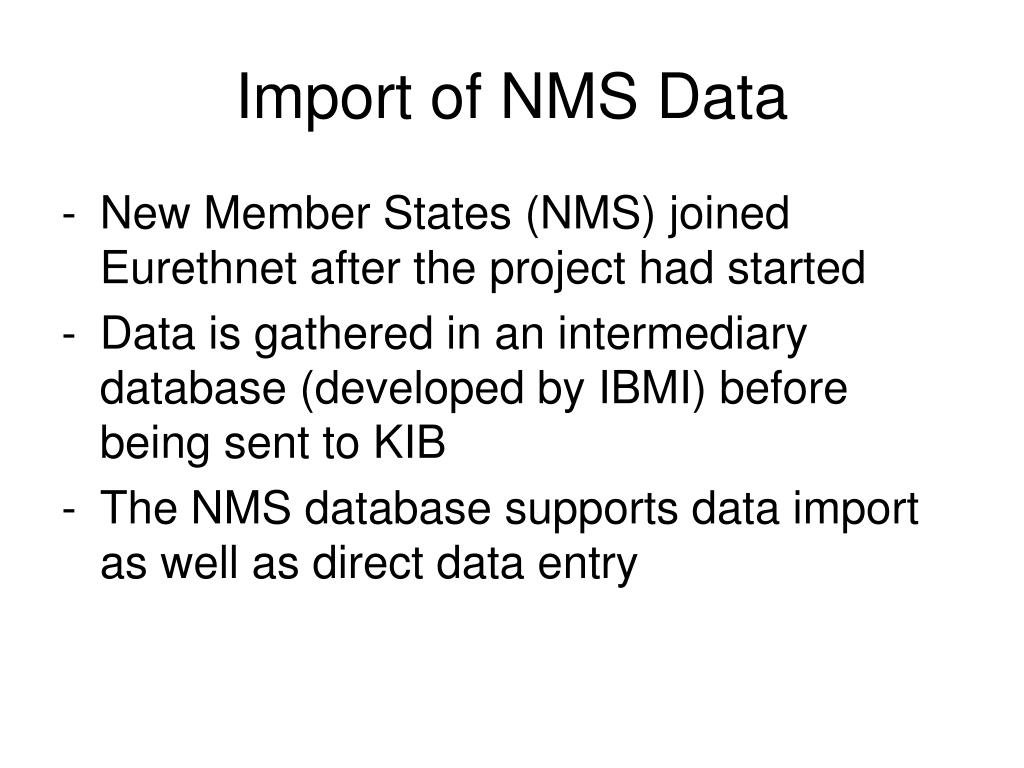 Import of NMS Data