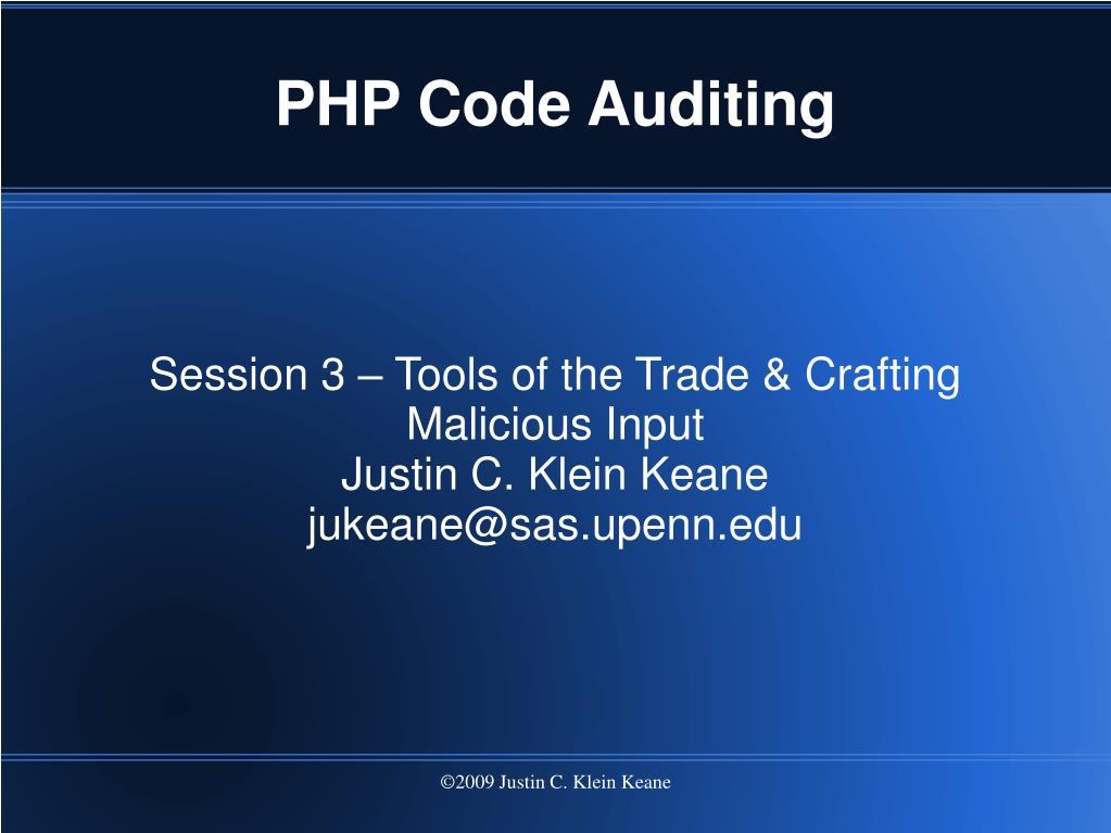 session 3 tools of the trade crafting malicious input justin c klein keane jukeane@sas upenn edu