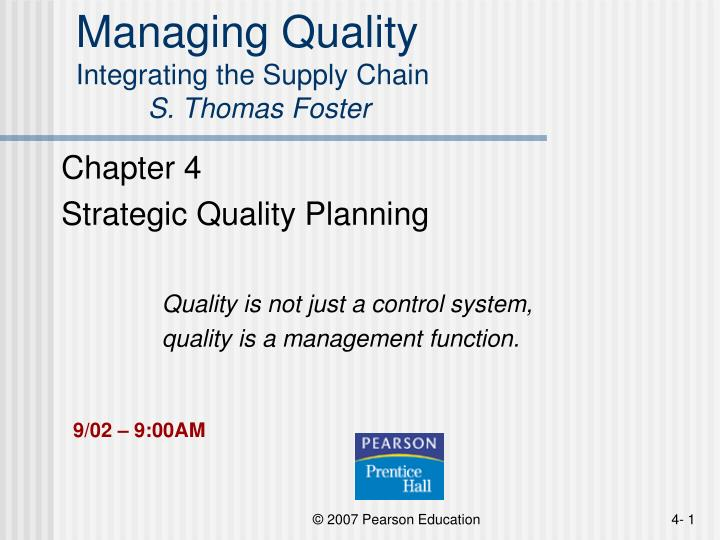 Managing quality integrating the supply chain s thomas foster