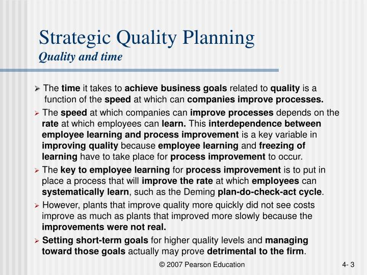 Strategic quality planning quality and time