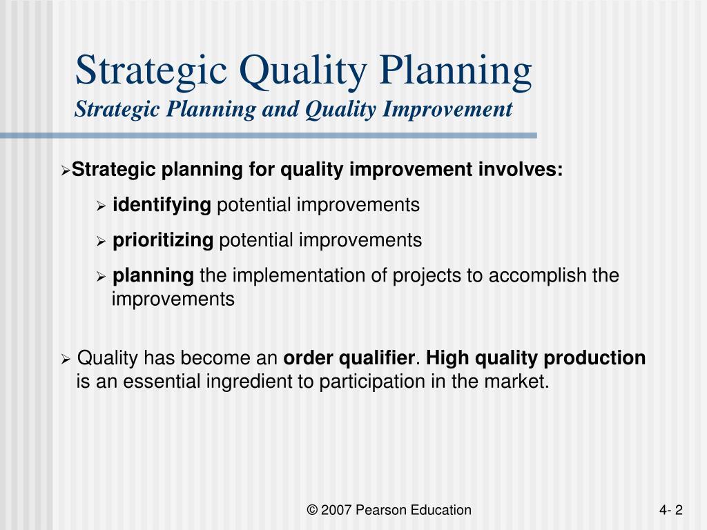 Strategic Quality Planning