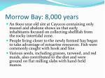 morrow bay 8 000 years