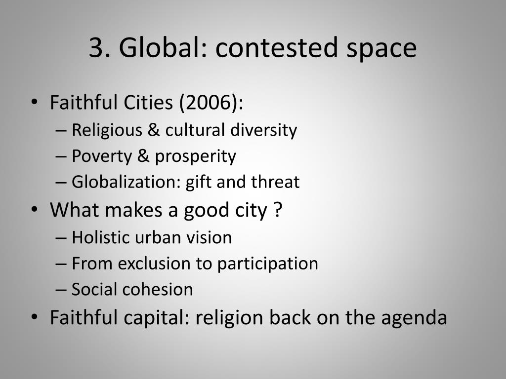 3. Global: contested space