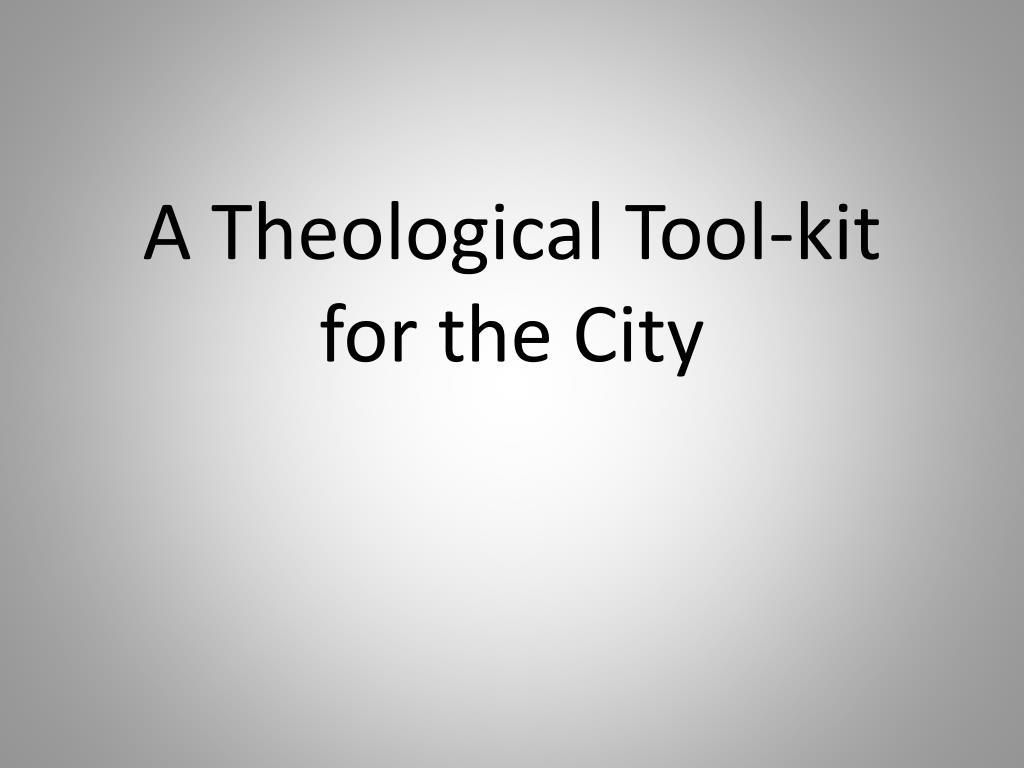 A Theological Tool-kit