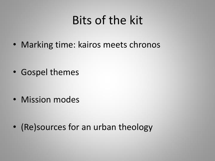 Bits of the kit