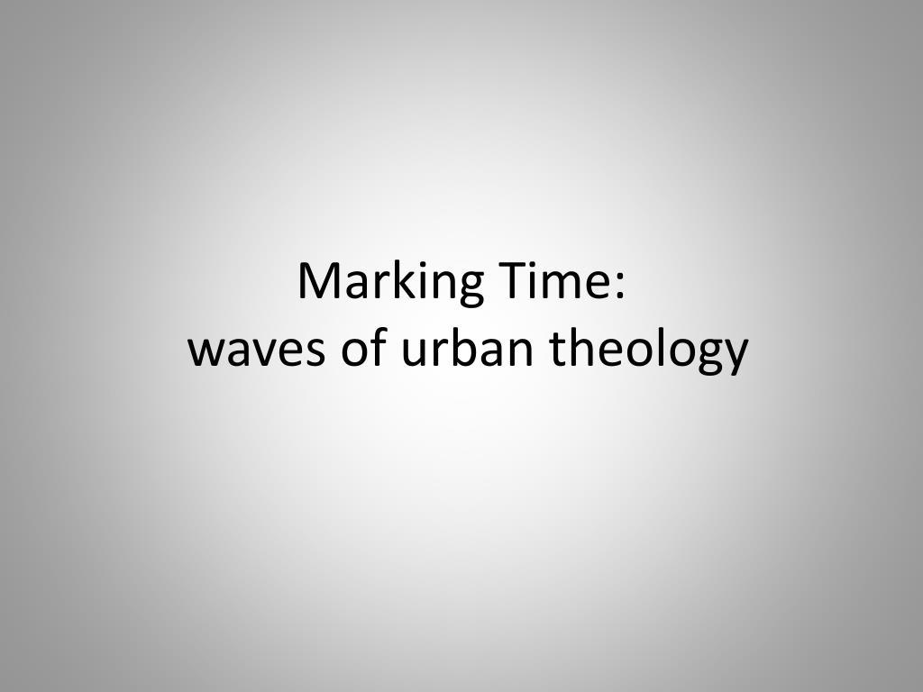 Marking Time: