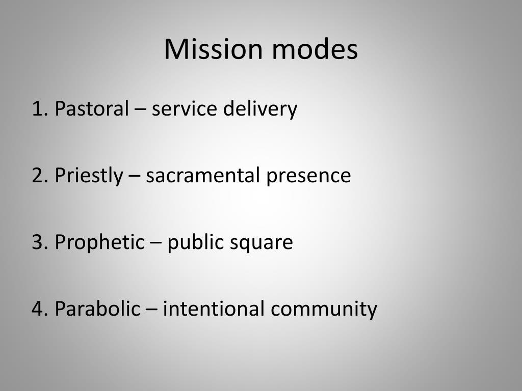 Mission modes