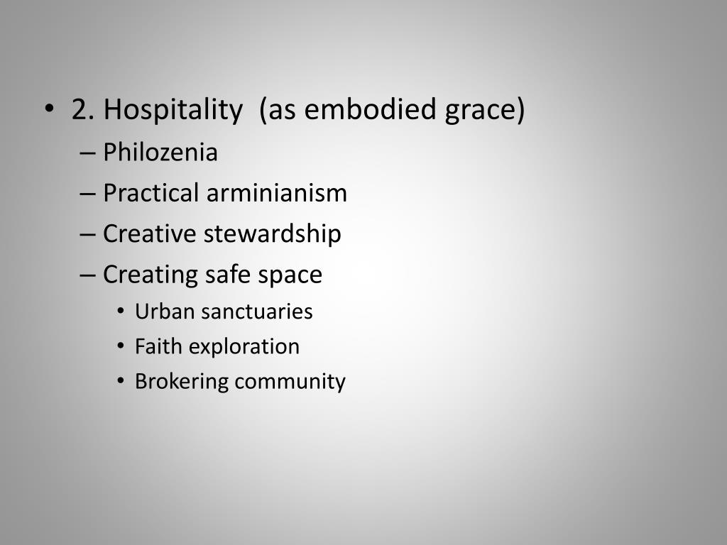 2. Hospitality  (as embodied grace)